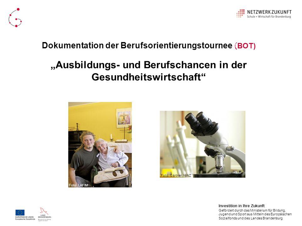 Dokumentation der Berufsorientierungstournee ( BOT) Ausbildungs- und Berufschancen in der Gesundheitswirtschaft Foto:Gärtner, NWZ Foto: LAFIM Investit