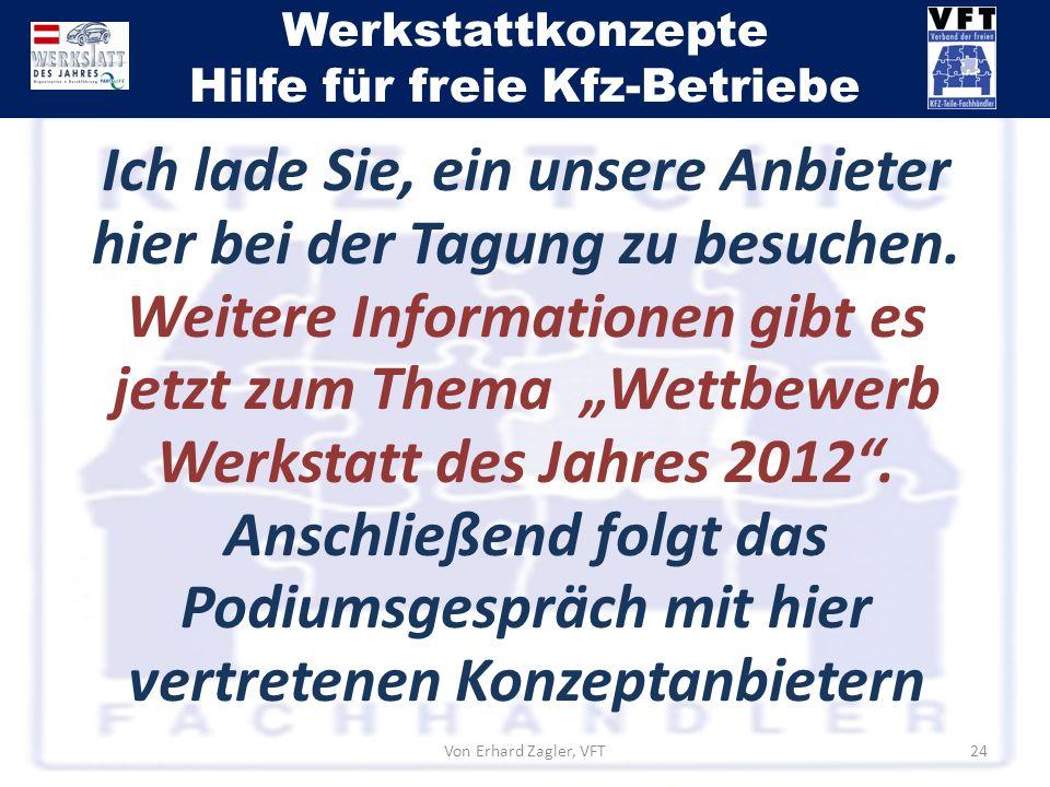 Werkstattkonzepte Hilfe für freie Kfz-Betriebe Von Erhard Zagler, VFT24