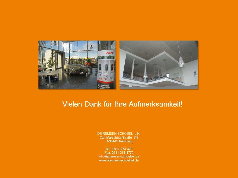 27 Mittwich, 21. November 2012 Zertifizierung nach ISO 9001:2008 © BREMSEN-SCHÖBEL e.K. Carl-Marschütz-Straße 7-9 D-90441 Nürnberg Tel.: 0911 274 470