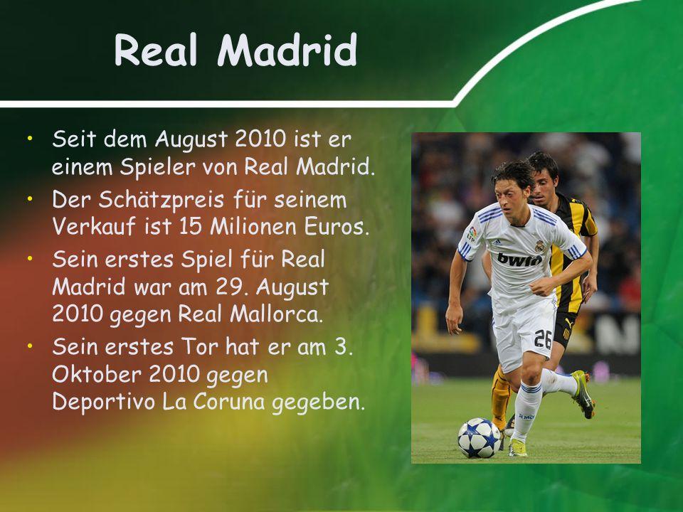 Real Madrid Seit dem August 2010 ist er einem Spieler von Real Madrid. Der Schätzpreis für seinem Verkauf ist 15 Milionen Euros. Sein erstes Spiel für