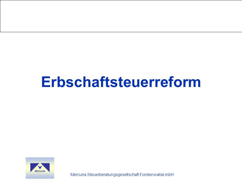 Mercuria Steuerberatungsgesellschaft Fürstenwalde mbH Erbschaftsteuerreform
