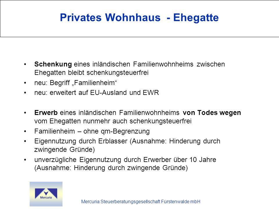 Mercuria Steuerberatungsgesellschaft Fürstenwalde mbH Privates Wohnhaus - Ehegatte Schenkung eines inländischen Familienwohnheims zwischen Ehegatten b