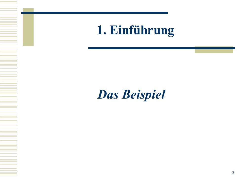 3 Das Beispiel 1. Einführung