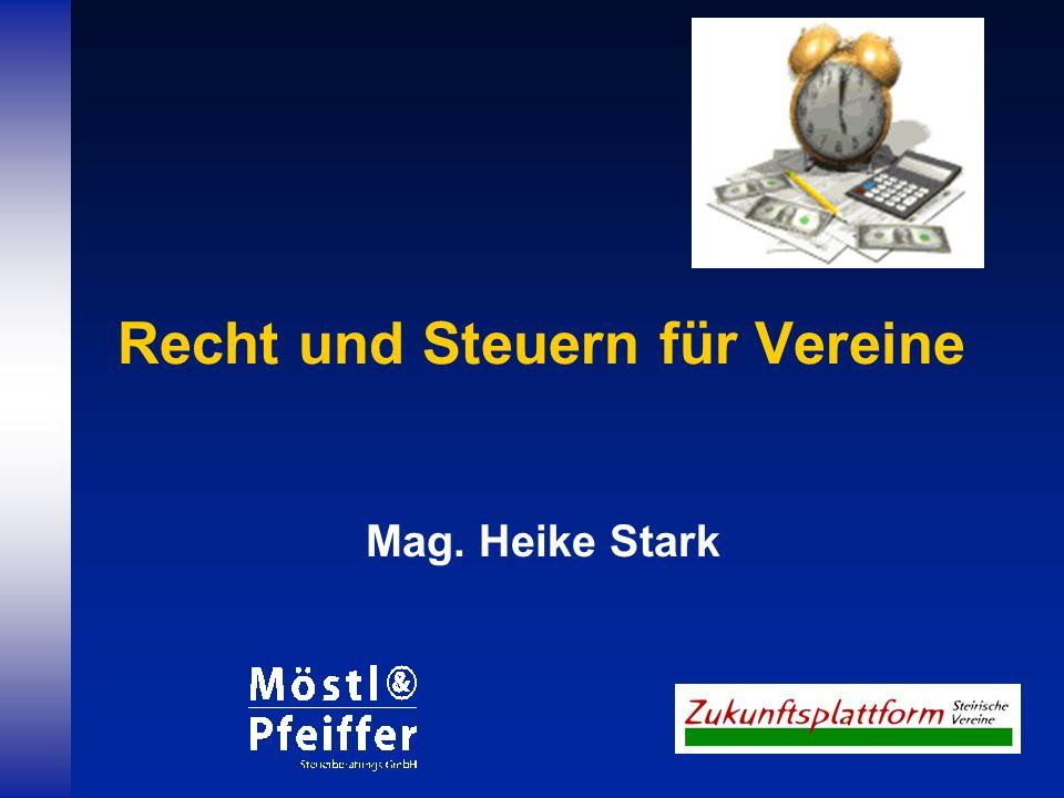 Recht und Steuern für Vereine Mag. Heike Stark