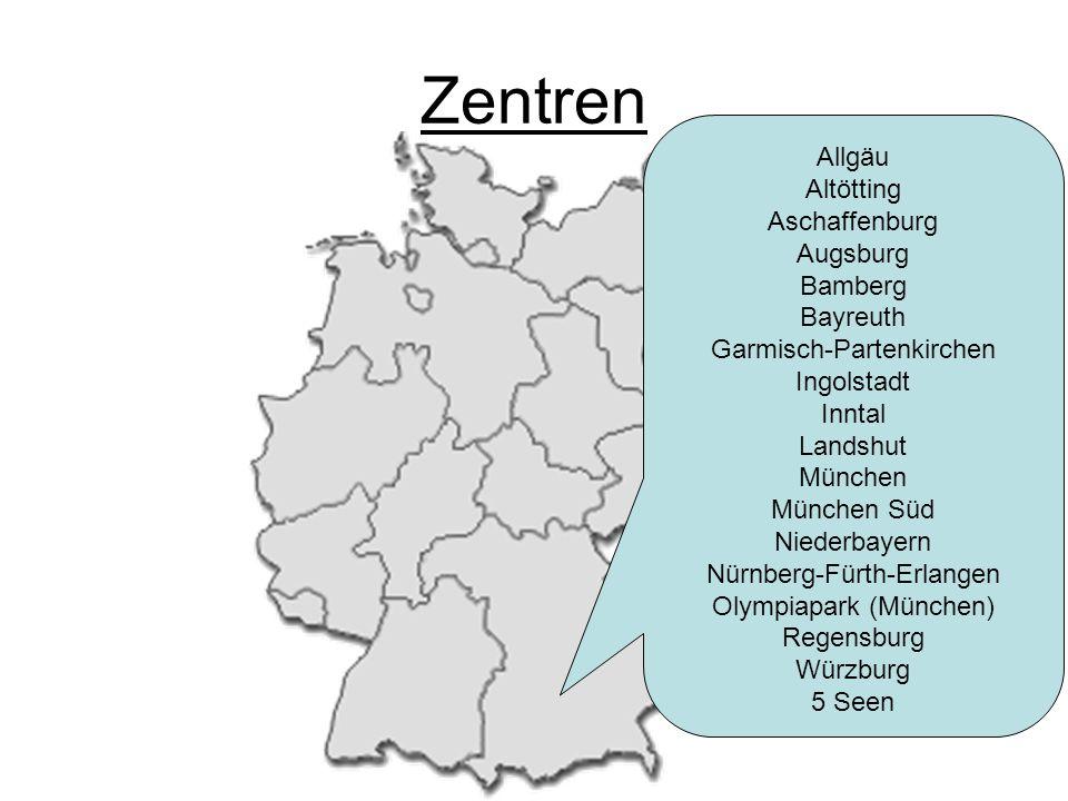 Zentren Allgäu Altötting Aschaffenburg Augsburg Bamberg Bayreuth Garmisch-Partenkirchen Ingolstadt Inntal Landshut München München Süd Niederbayern Nü