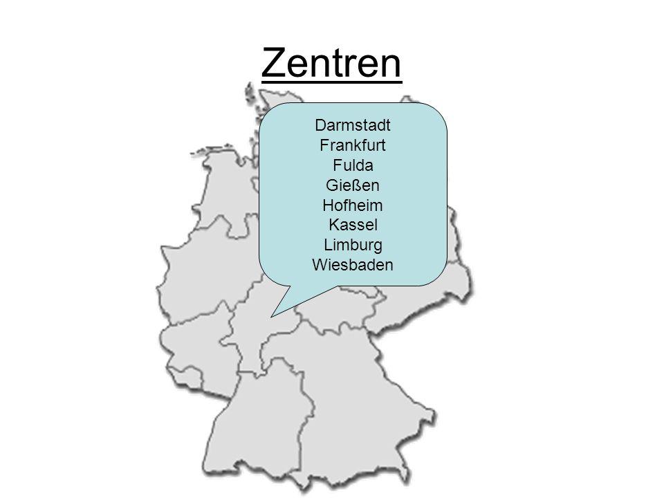 Zentren Darmstadt Frankfurt Fulda Gießen Hofheim Kassel Limburg Wiesbaden
