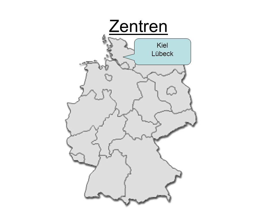 Zentren Kiel Lübeck