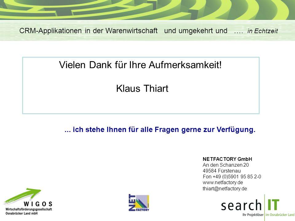 Vielen Dank für Ihre Aufmerksamkeit.Klaus Thiart...