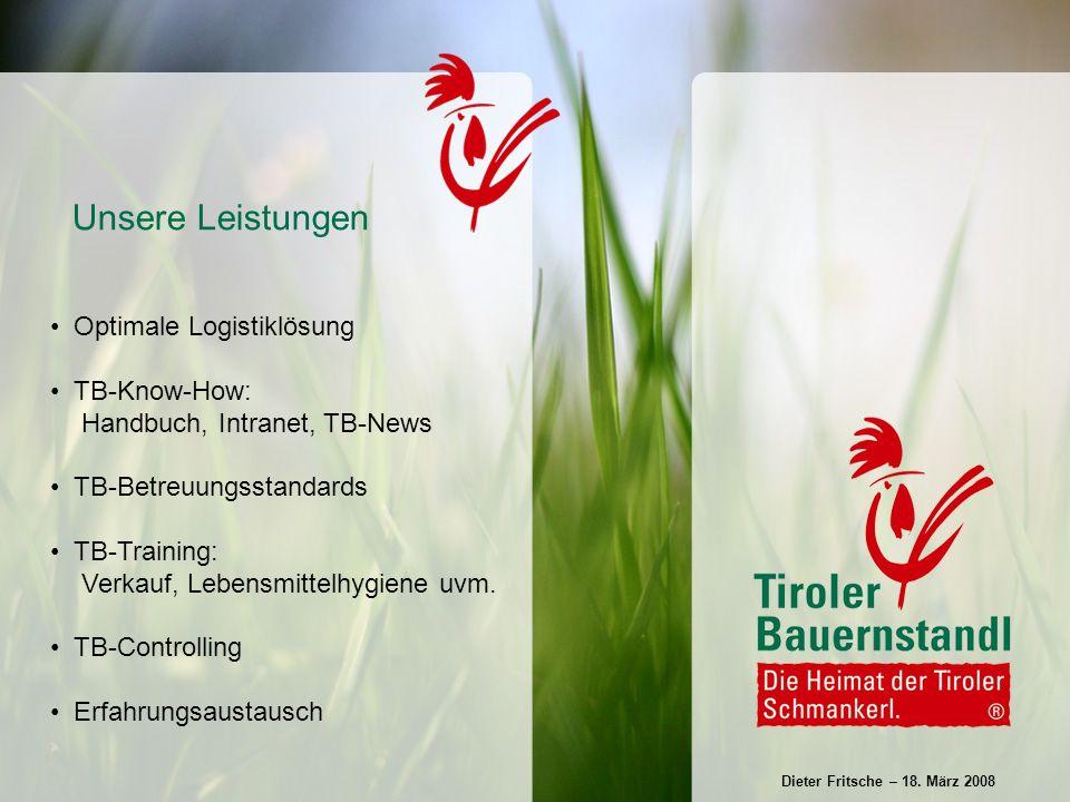 Optimale Logistiklösung TB-Know-How: Handbuch, Intranet, TB-News TB-Betreuungsstandards TB-Training: Verkauf, Lebensmittelhygiene uvm.