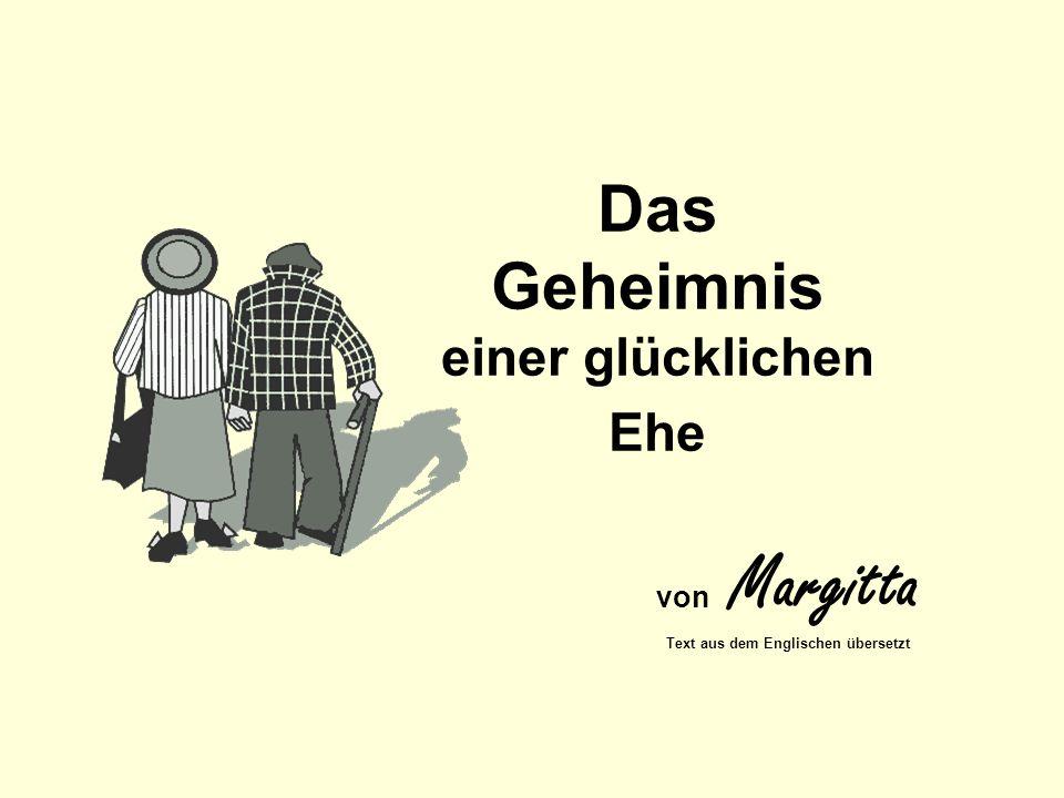 Da gab es irgendwo in Deutschland ein altes Ehepaar, das schon über 60 Jahre verheiratet war und immer alles miteinander geteilt hatten.