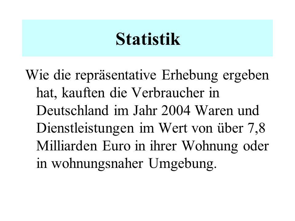 Marktstudie Dies wird durch eine aktuelle Studie des Marktforschungsinstituts Prognos belegt, die der Bundesverband Direktvertrieb Deutschland e.V. im