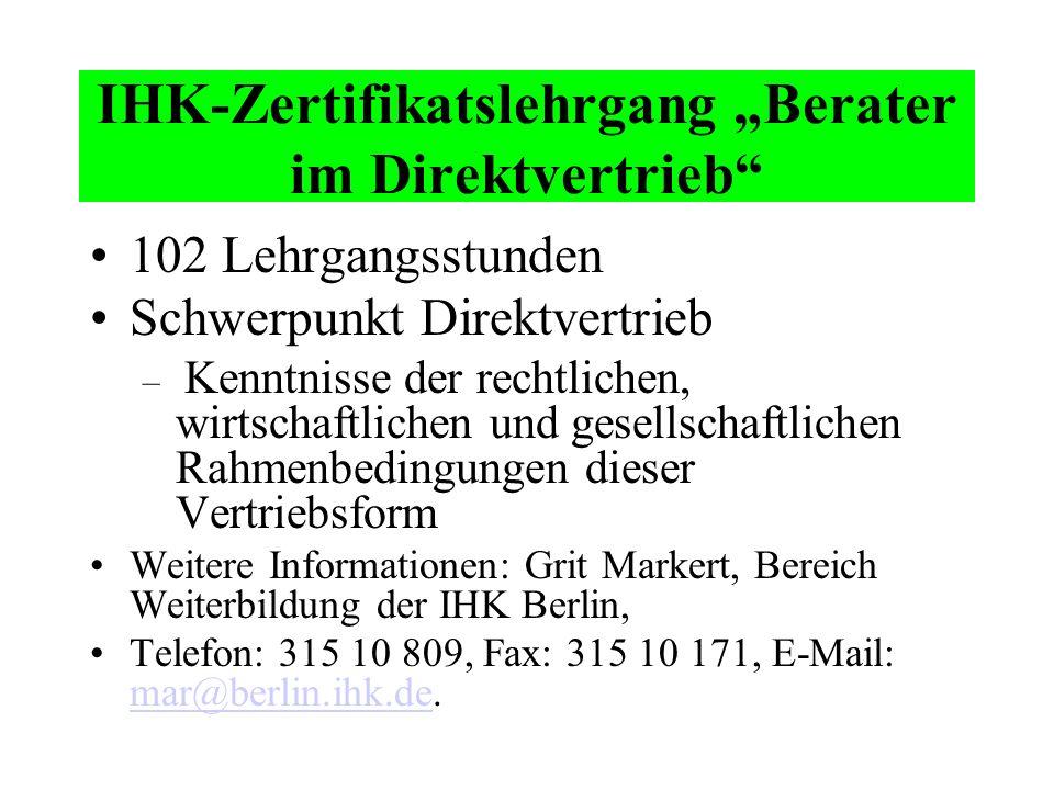 Das eigene Qualifikationsprofil abrunden ist möglich IHK-Zertifikatslehrgang –Berater im Direktvertrieb Ein Studium an der Fachhochschule Worms –Fachr