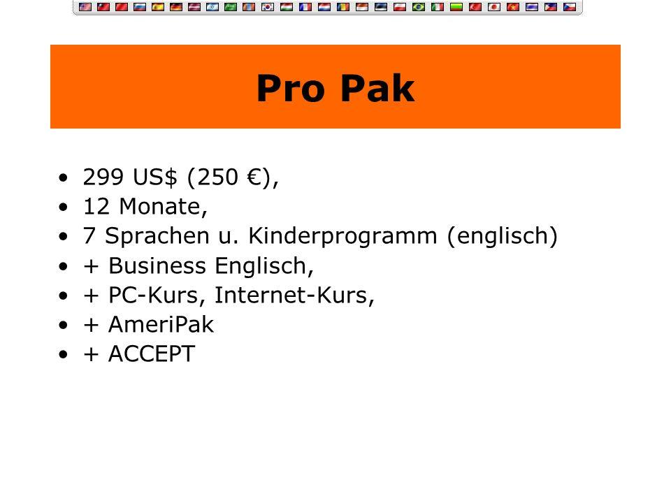 Advanced Pak 129 US$ (110 ), 12 Monate, 5 Sprachen u. Kinderprogramm (englisch)