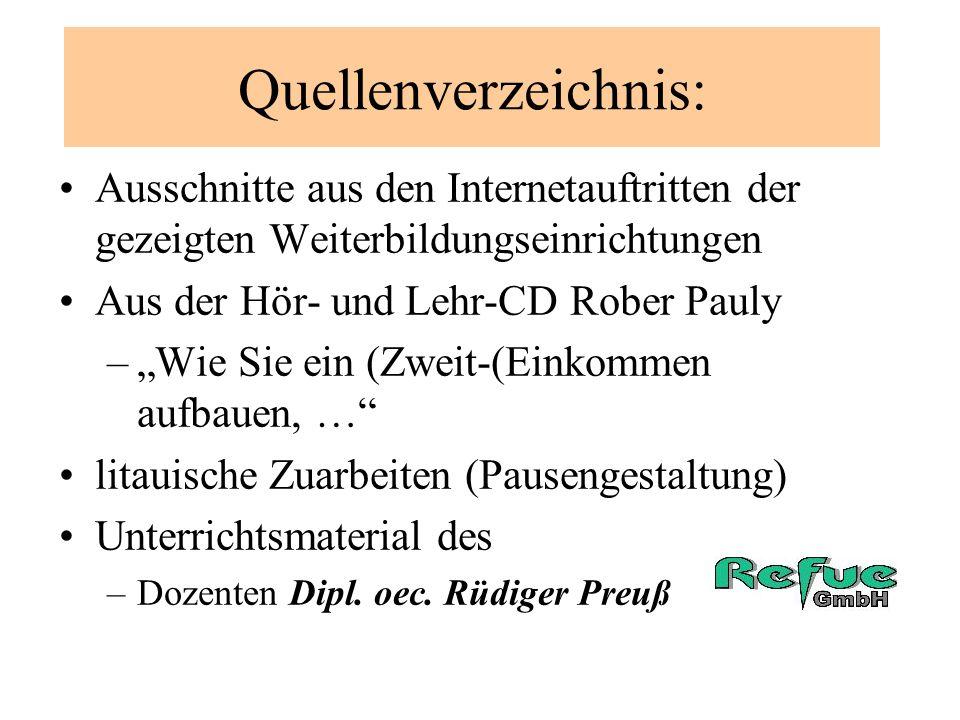 Quellenverzeichnis: Internetauftritt: – der Firma en101 Internetauftritt: www.mamazuhause.com Powerpoint-Vortrag Jens Lengemann Internetauftritt: www.