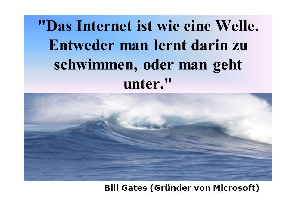 Das Internet ist wie eine Welle.