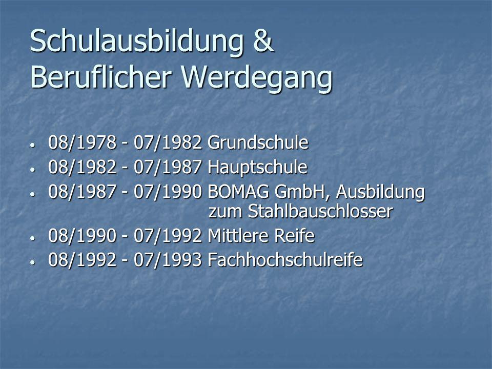 10/1993 - 08/1997Feldjäger SaZ04 (Stabsunteroffizier) 10/1993 - 08/1997Feldjäger SaZ04 (Stabsunteroffizier) 08/1997 - 07/1999Pütz & Kollegen, Ausbildung zum Bürokaufmann 08/1997 - 07/1999Pütz & Kollegen, Ausbildung zum Bürokaufmann 10/1997 - 10/2000VWA Koblenz, Studium Betriebswirtschaft 10/1997 - 10/2000VWA Koblenz, Studium Betriebswirtschaft 08/1999 - 09/2007m+p GmbH & Co.
