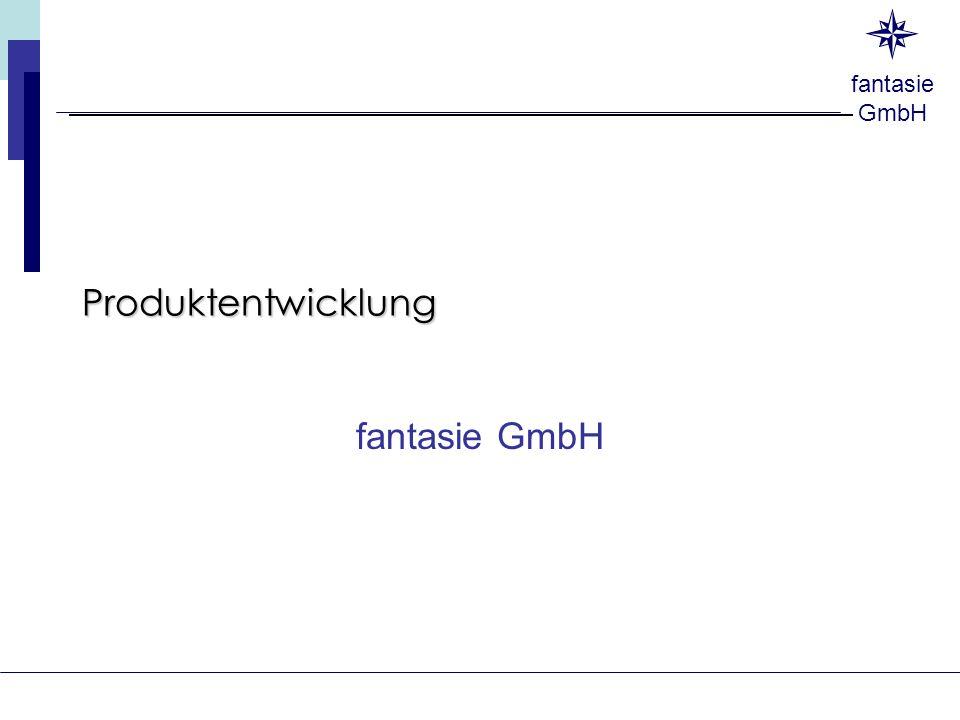 fantasie GmbH Produktentwicklung