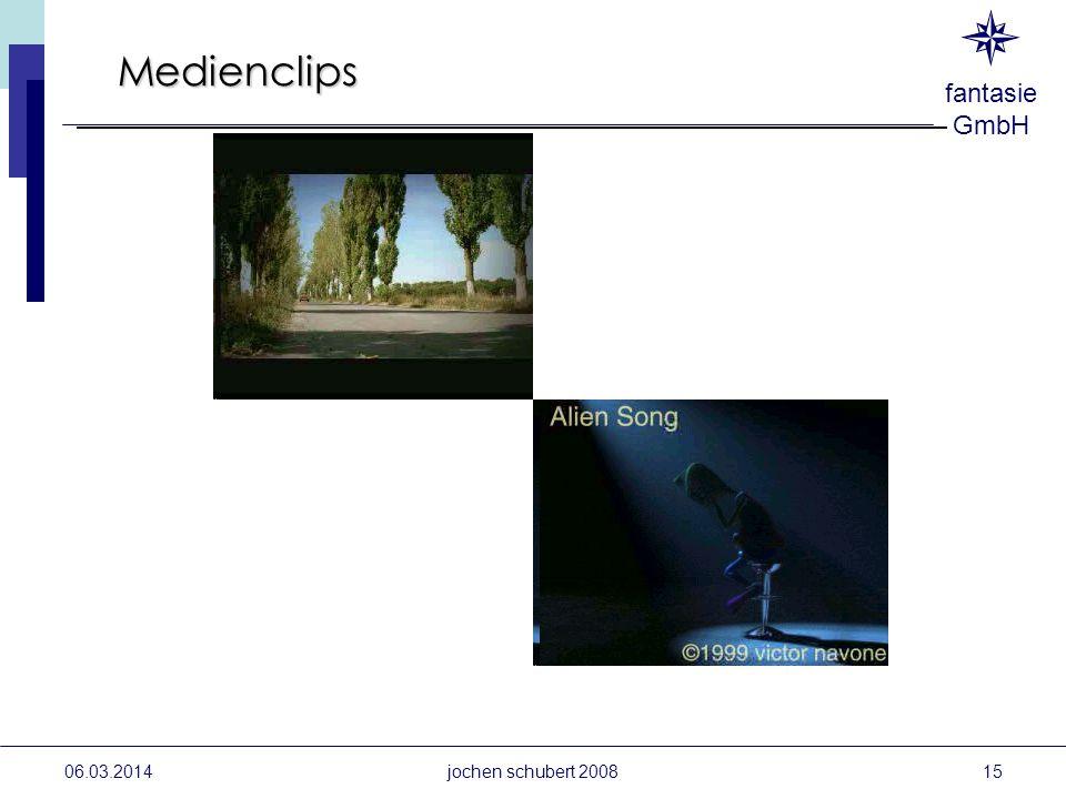 fantasie GmbH 06.03.2014 Medienclips jochen schubert 200815