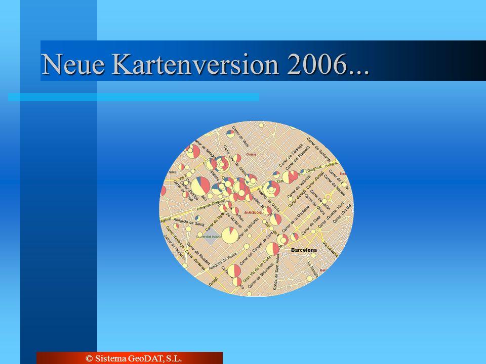 © Sistema GeoDAT, S.L. Neue Kartenversion 2006...