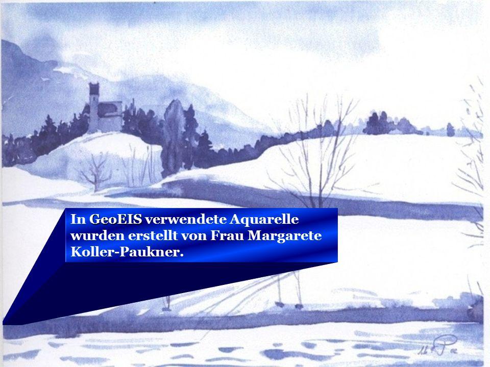 © Sistema GeoDAT, S.L. GeoEIS In GeoEIS verwendete Aquarelle wurden erstellt von Frau Margarete Koller-Paukner.