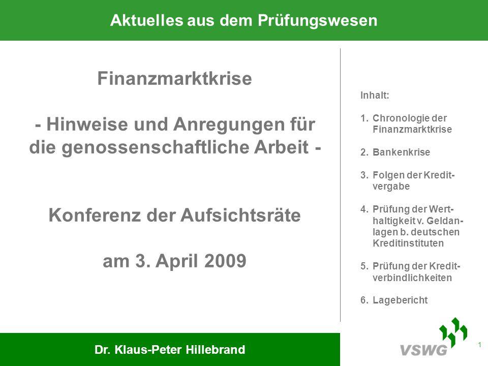 1 Finanzmarktkrise - Hinweise und Anregungen für die genossenschaftliche Arbeit - Konferenz der Aufsichtsräte am 3.