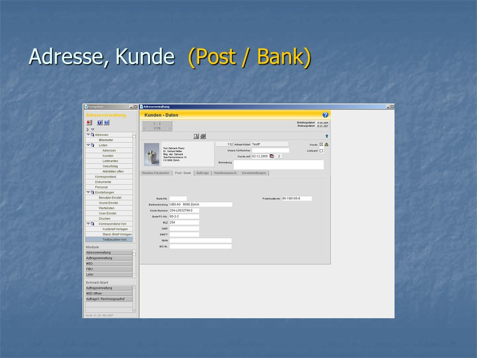 Adresse, Kunde (Post / Bank)