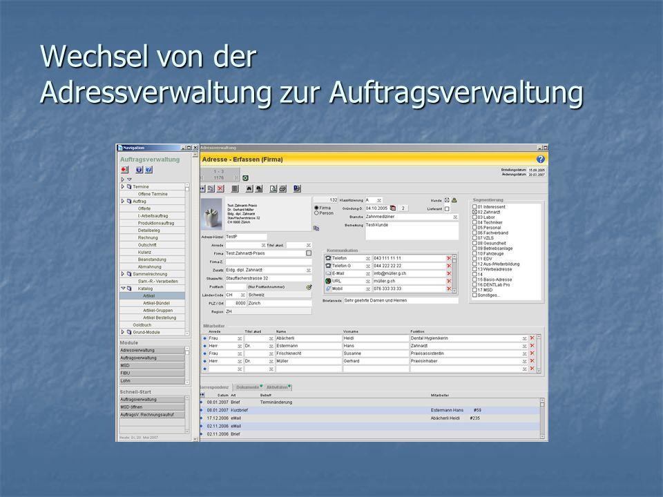 Wechsel von der Adressverwaltung zur Auftragsverwaltung