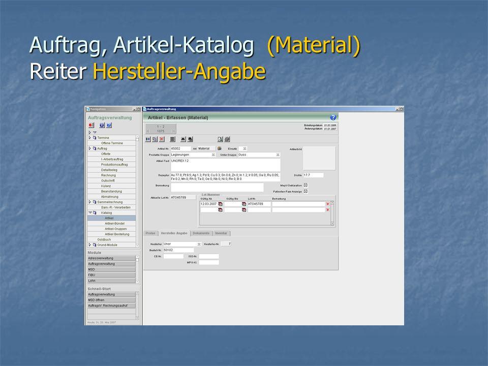 Auftrag, Artikel-Katalog (Material) Reiter Hersteller-Angabe