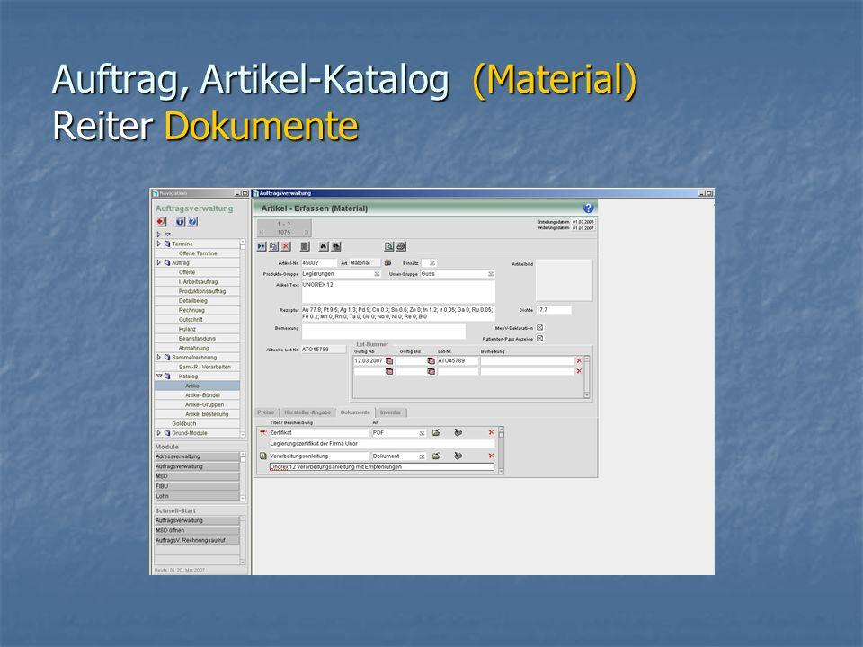 Auftrag, Artikel-Katalog (Material) Reiter Dokumente