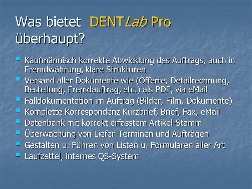 Was bietet DENTLab Pro überhaupt.