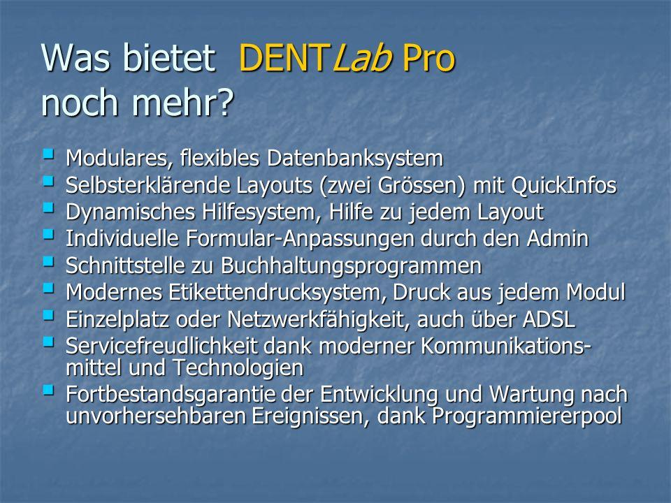 Was bietet DENTLab Pro noch mehr.