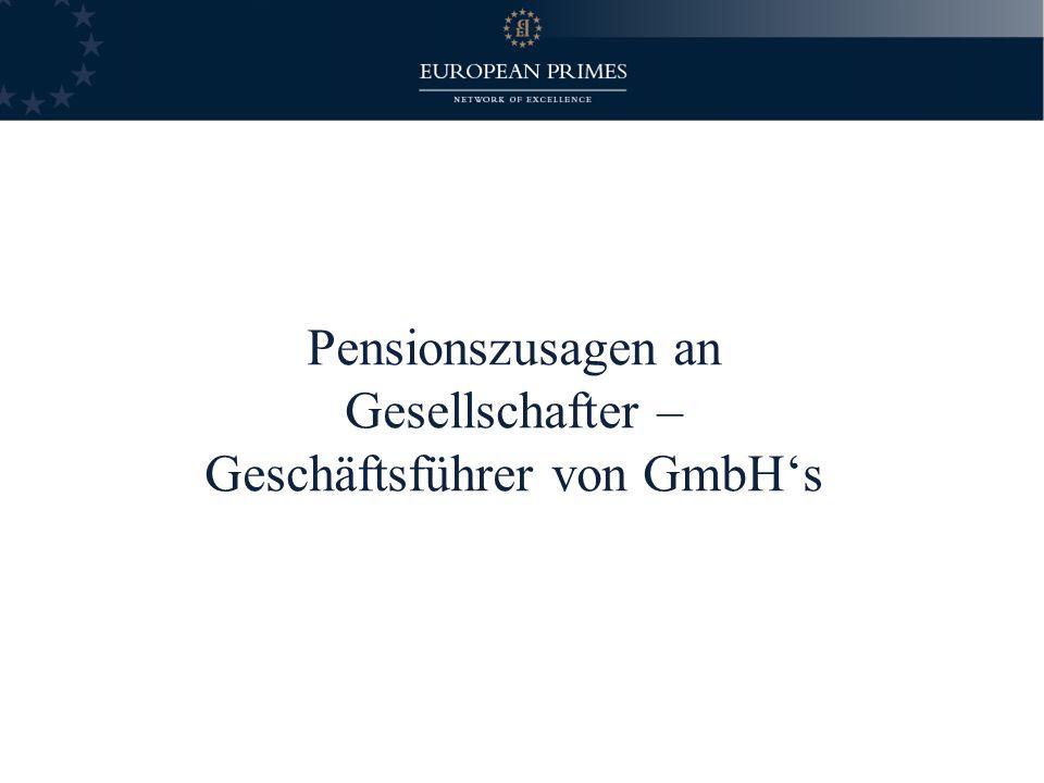 Pensionszusagen an Gesellschafter – Geschäftsführer von GmbHs