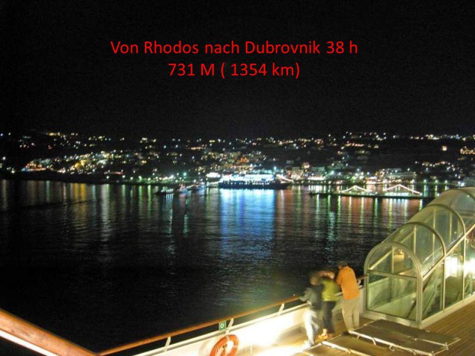 Von Rhodos nach Dubrovnik 38 h 731 M ( 1354 km)