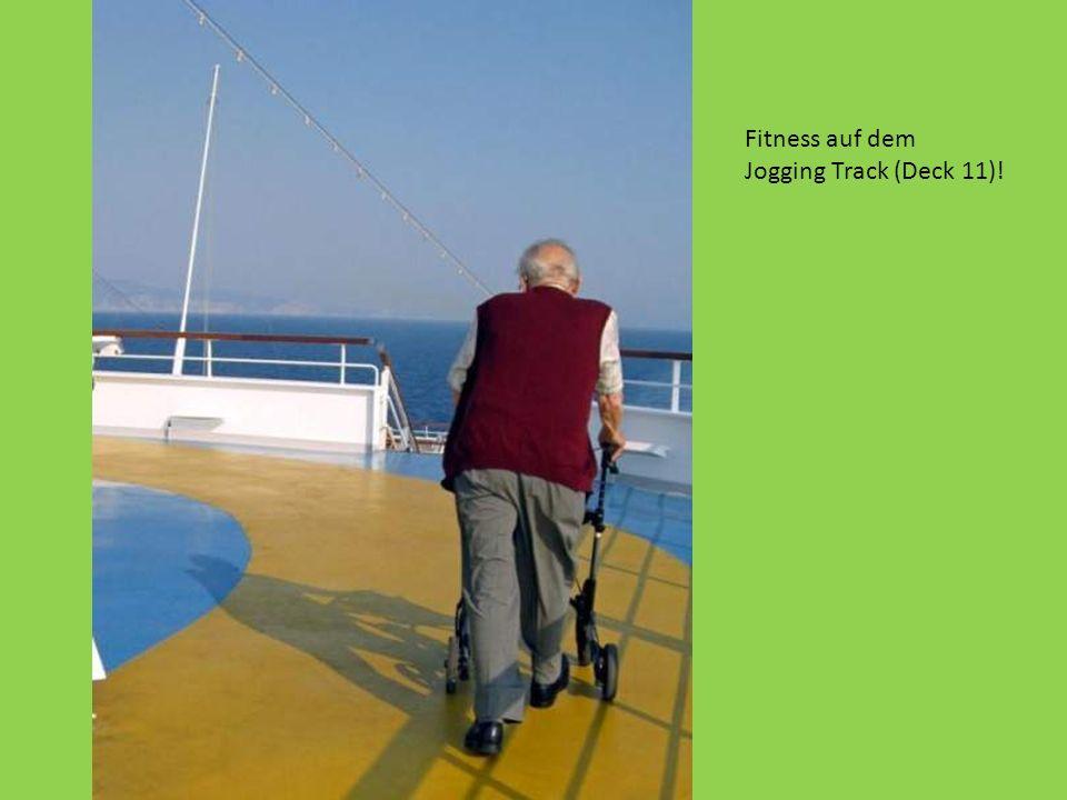 Fitness auf dem Jogging Track (Deck 11)!