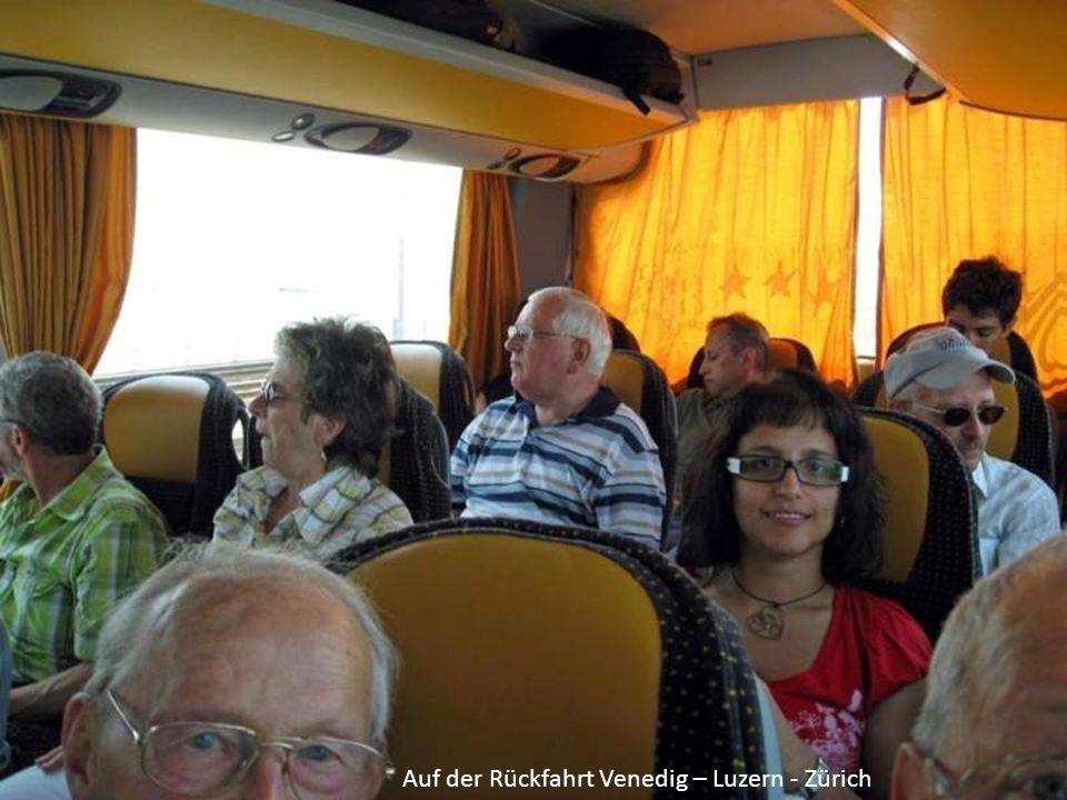 Auf der Rückfahrt Venedig – Luzern - Zürich