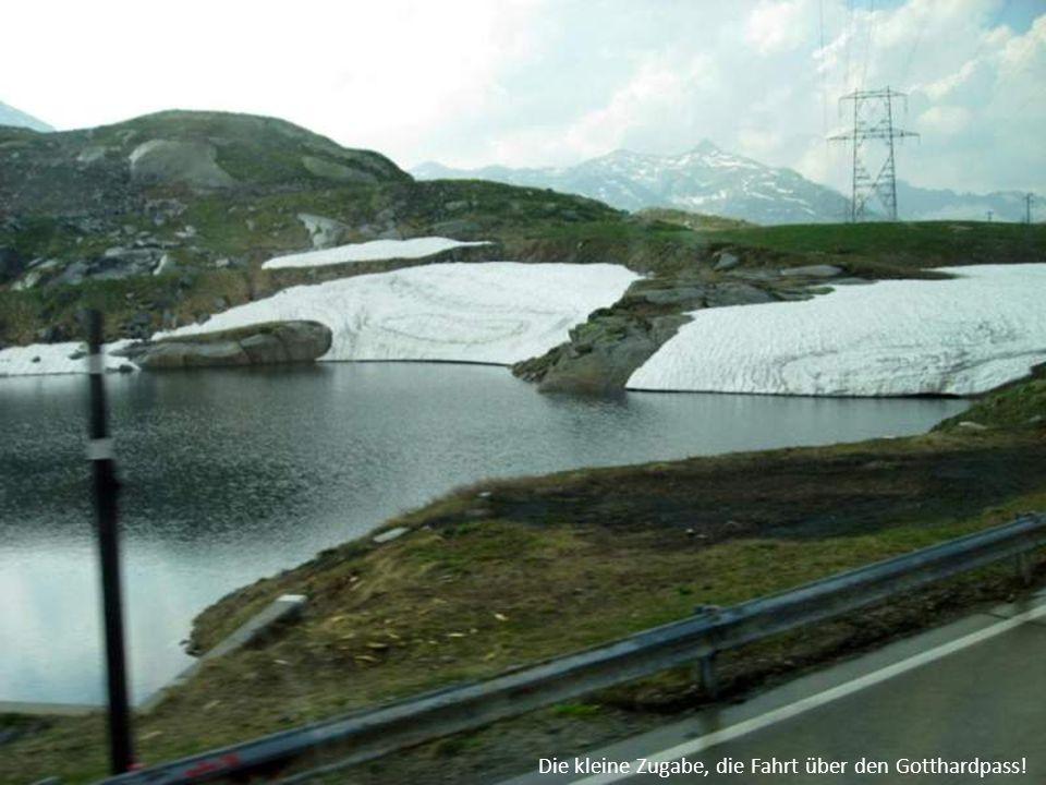 Die kleine Zugabe, die Fahrt über den Gotthardpass!