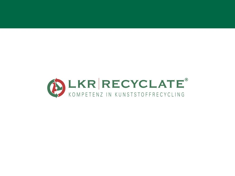 LKR – Partner der Kunststoff verarbeitenden Industrie n Gegründet 1992 in Lohne n Zunächst Dienstleister für die lokal-regionale Kunststoff verarbeitende Industrie nAngebotsschwerpunkte: Recycling von Kunststoff-Produktionsabfällen und Kunststoff-Produktionsausschuss, Entwicklung wirtschaftlicher Kunststoff-Recycling-Konzepte nHoher Qualitäts- und Dienstleistungsanspruch, hohe Flexibilität und der Full-Service-Gedanke fördern das rasche Unternehmenswachstum nOktober 2001: Umzug nach Vechta nHeute betreut LKR nationale und internationale Kunden vorwiegend im Full Service