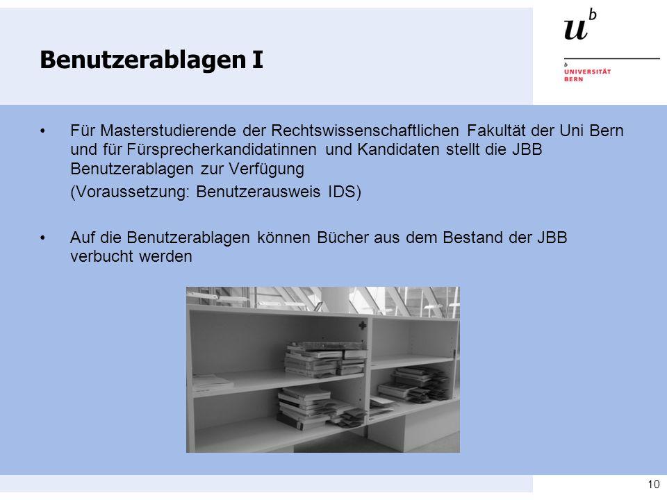 10 Benutzerablagen I Für Masterstudierende der Rechtswissenschaftlichen Fakultät der Uni Bern und für Fürsprecherkandidatinnen und Kandidaten stellt d
