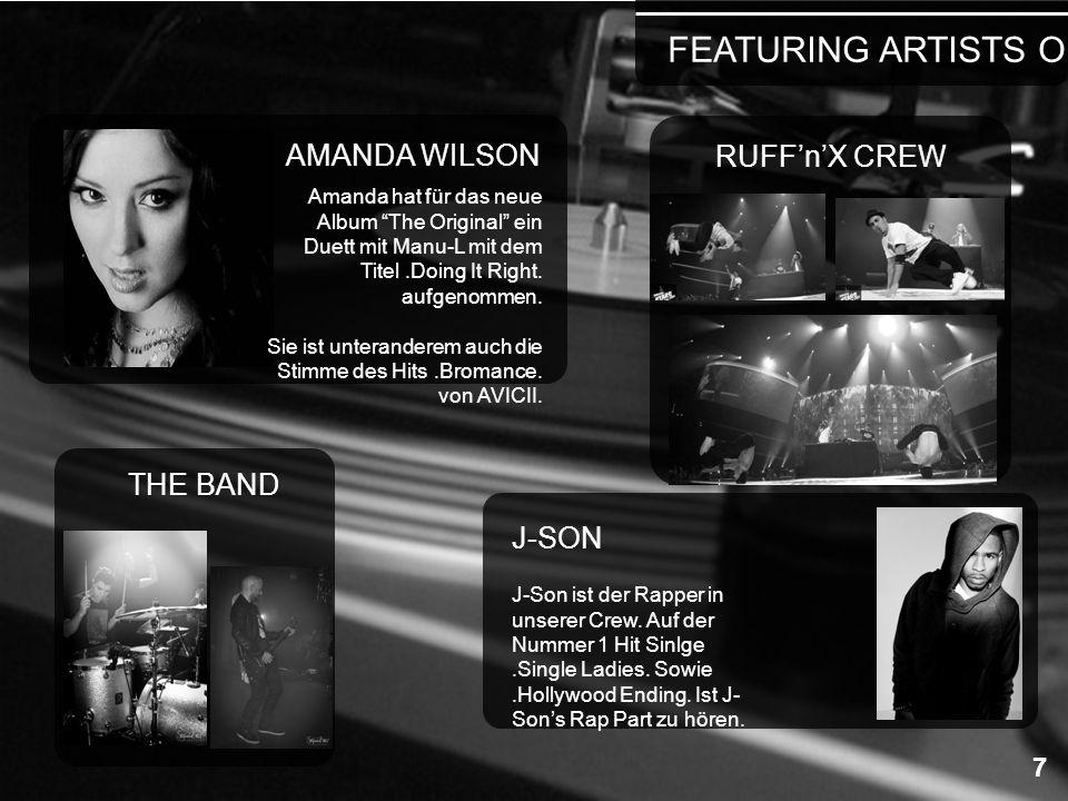 AMANDA WILSON J-SON FEATURING ARTISTS ON TOUR 7 Amanda hat für das neue Album The Original ein Duett mit Manu-L mit dem Titel.Doing It Right. aufgenom