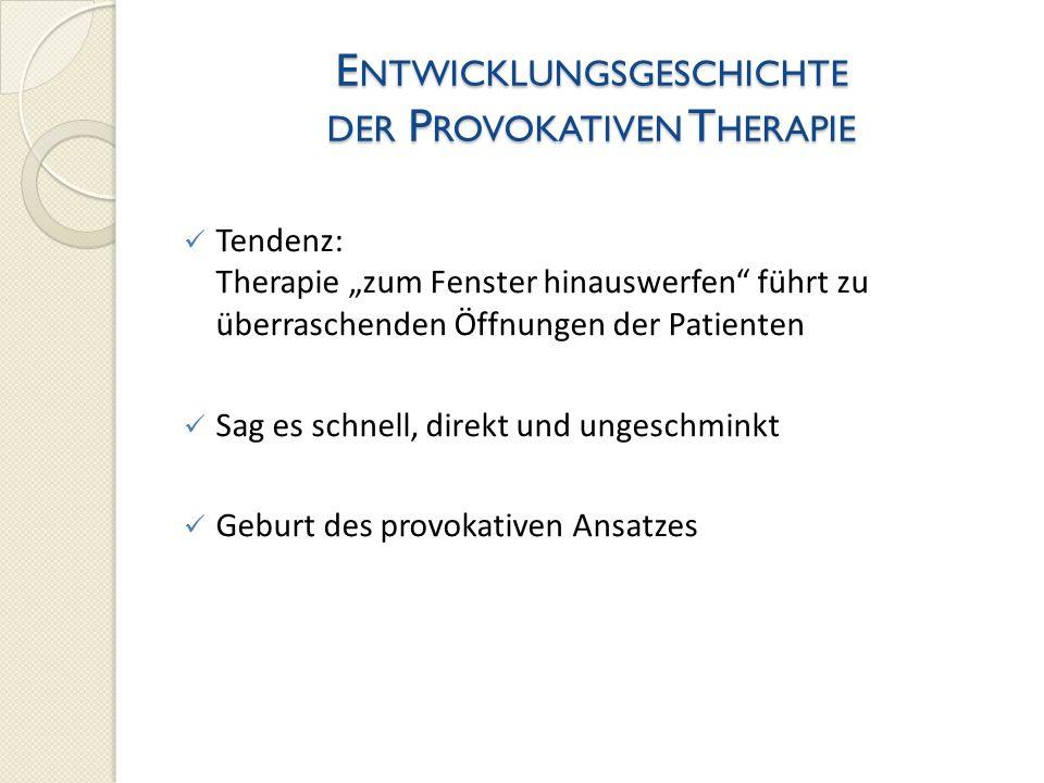 P ROVOKATIVE P AAR - UND F AMILIENTHERAPIE Provokative Therapie ist das Ende amerikanischer Familienmythen 1.