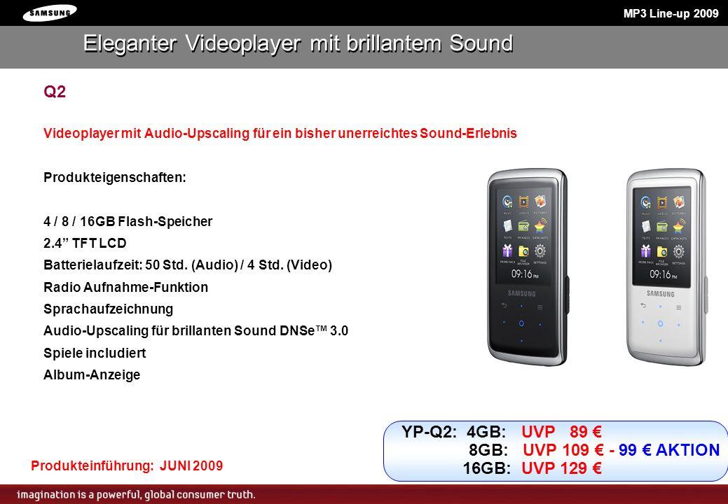 Q2 Videoplayer mit Audio-Upscaling für ein bisher unerreichtes Sound-Erlebnis Produkteigenschaften: 4 / 8 / 16GB Flash-Speicher 2.4 TFT LCD Batteriela