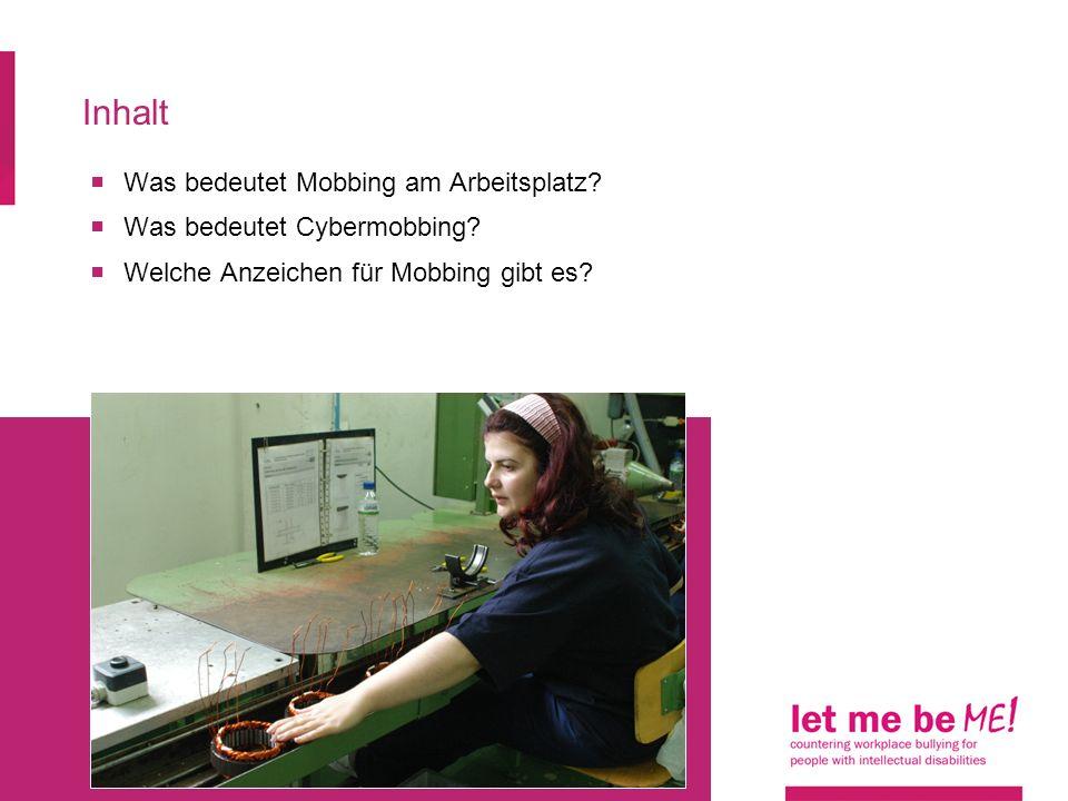 Inhalt Was bedeutet Mobbing am Arbeitsplatz? Was bedeutet Cybermobbing? Welche Anzeichen für Mobbing gibt es?