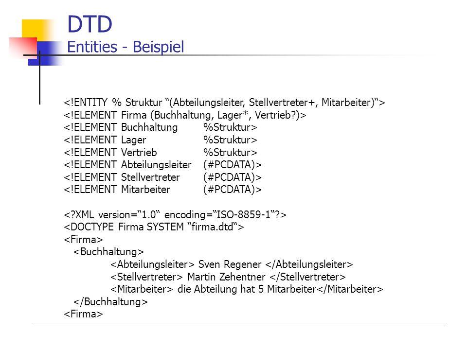 DTD Entities - Beispiel Sven Regener Martin Zehentner die Abteilung hat 5 Mitarbeiter