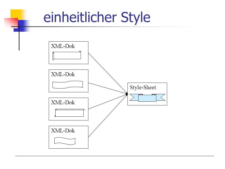 einheitlicher Style XML-Dok Style-Sheet