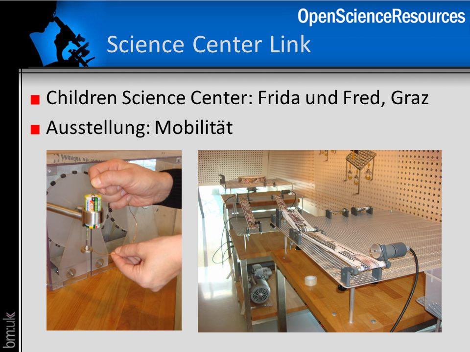 Science Center Link Children Science Center: Frida und Fred, Graz Ausstellung: Mobilität