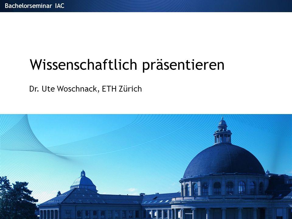 21/29Bachelorseminar IAC Ute Woschnack 21/13 Powerpoint 1.Einsatz von Text 2.Gestaltung von Folien 3.Grafiken 4.Animationen/Audio/Video