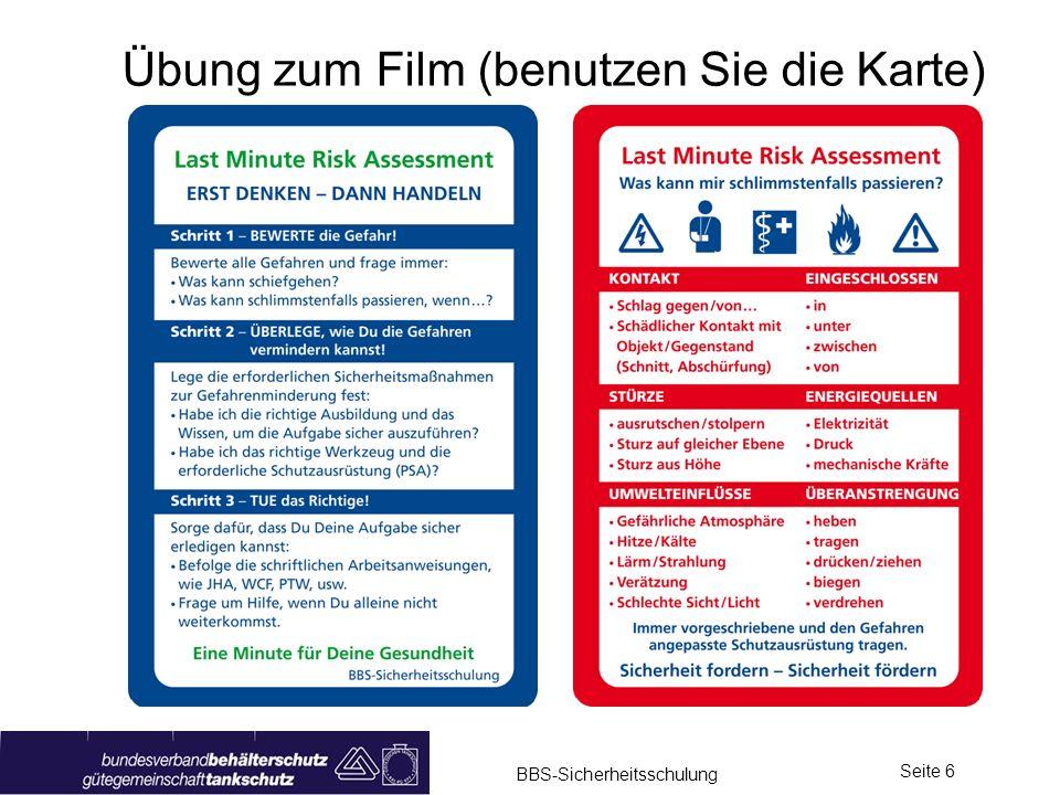 BBS-Sicherheitsschulung Seite 7 Erkennen von Gefahrenquellen 1. Video mit Unterbrechung