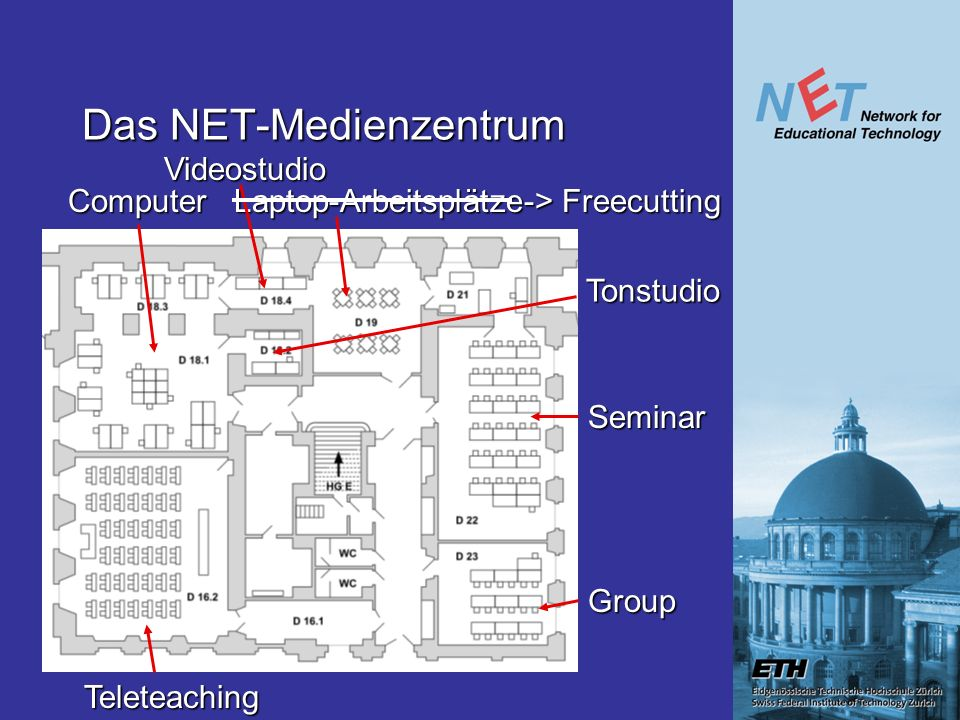 Das NET-Medienzentrum Computer Teleteaching Seminar Group Laptop-Arbeitsplätze Tonstudio Videostudio -> Freecutting
