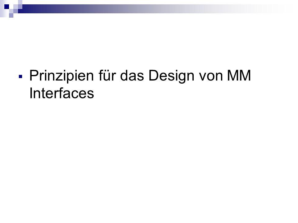 Prinzipien für das Design von MM Interfaces