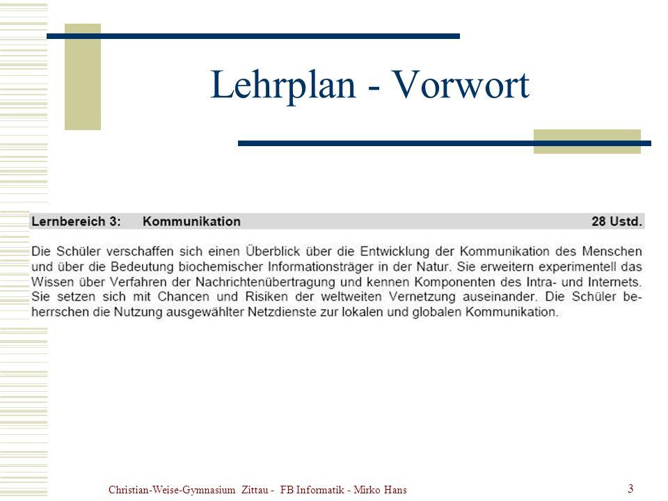 Christian-Weise-Gymnasium Zittau - FB Informatik - Mirko Hans 3 Lehrplan - Vorwort